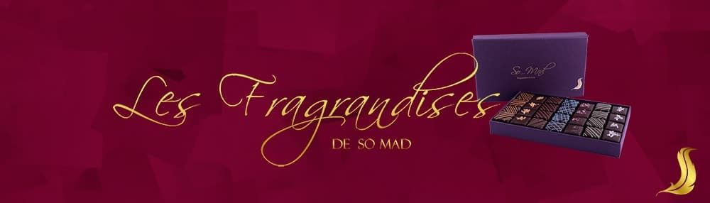 Les Fragrandises chocolats de SOMAD